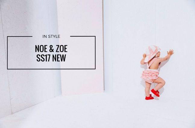 In style: New SS17 Noe & Zoe